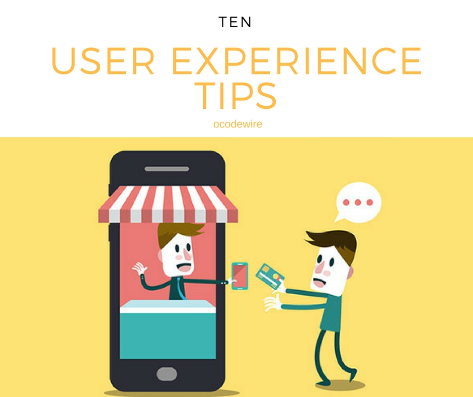 10 User Experience Tips