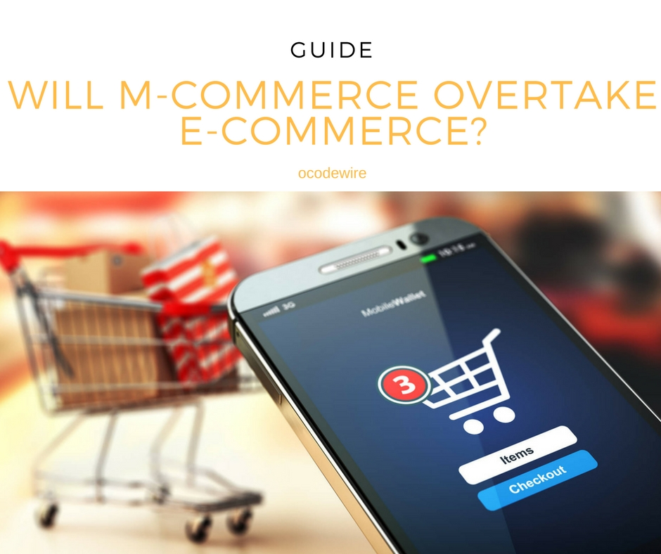Will M-Commerce Overtake E-Commerce